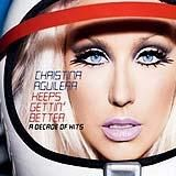 Keeps Gettin Better A Decade Of Hits (Deluxe Version)