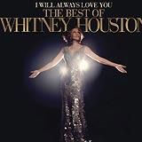 I Will Always Love You The Best Of Whitney Houston
