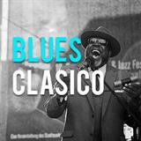 Lo Mejor Del Blues Clasico