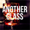 Another Glass